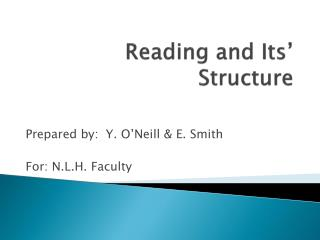 Reading and Its' Structure