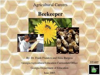 Agricultural Careers Beekeeper