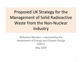 Proposed UK Strategy for the Management of Solid Radioactive Waste from the Non-Nuclear Industry