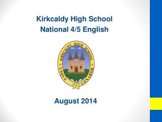 Kirkcaldy High School National 4/5 English