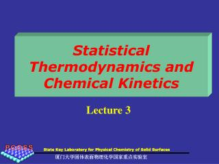 Statistical Thermodynamics and Chemical Kinetics