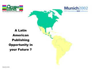 A Latin American Publishing Opportunity in your Future ?