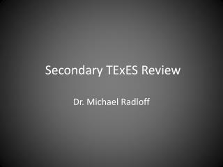 Secondary TExES Review