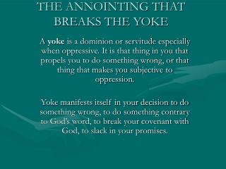 THE ANNOINTING THAT BREAKS THE YOKE