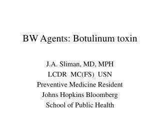 BW Agents: Botulinum toxin