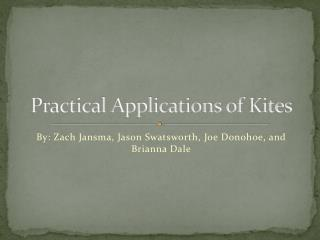 Practical Applications of Kites