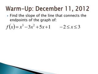 Warm-Up: December 11, 2012