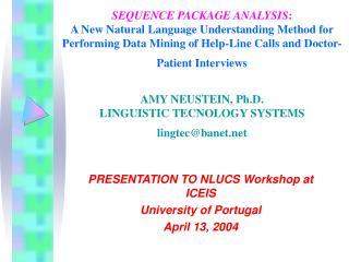 PRESENTATION TO NLUCS Workshop at ICEIS  University of Portugal April 13, 2004