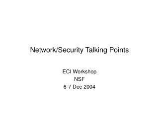 Network/Security Talking Points