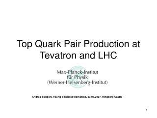 Top Quark Pair Production at Tevatron and LHC
