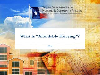 What Is �Affordable Housing�?