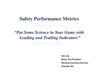 �Put Some Science in Your Game with  Leading and Trailing Indicators�