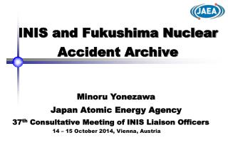 INIS and Fukushima Nuclear Accident Archive