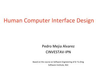 Human Computer Interface Design