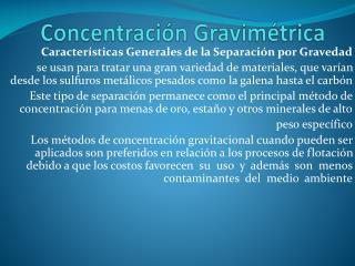 Concentración Gravimétrica