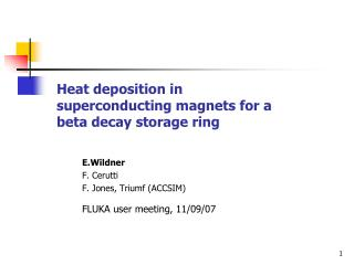 Heat deposition in superconducting magnets for a beta decay storage ring