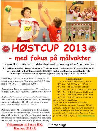 Bravo HK inviterer til aldersbestemt turnering 20.-22. september.