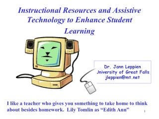 Instructional Resources and Assistive Technology to Enhance Student Learning