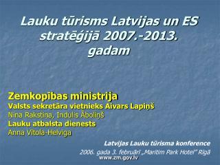 Lauku tūrisms Latvijas un ES stratēģijā 2007.-2013. gadam