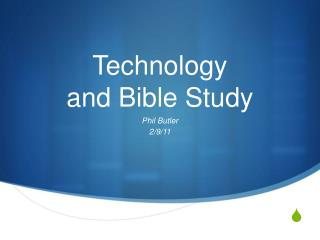 Technology and Bible Study