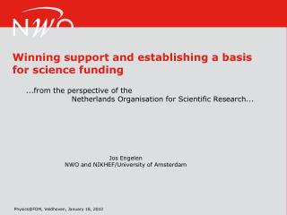 Winning support and establishing a basis for science funding