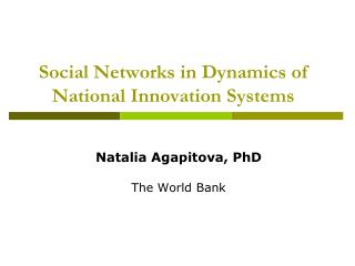 Social Networks in Dynamics of National Innovation Systems