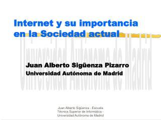 Internet y su importancia en la Sociedad actual
