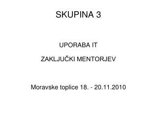 SKUPINA 3