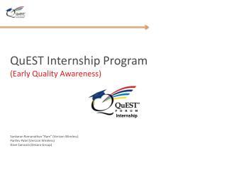 QuEST  Internship Program (Early Quality Awareness)
