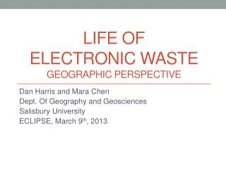 Life of  Electronic Waste Geographic perspective