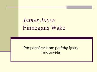 James  Joyce Finnegans Wake
