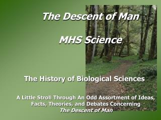 The Descent of Man MHS Science