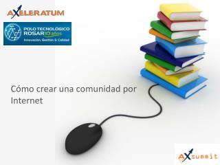 Cómo crear una comunidad por Internet