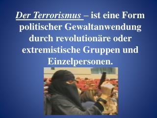 Arten des Terrorismus