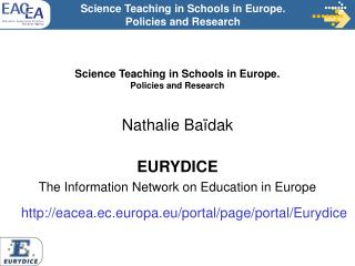 Science Teaching in Schools in Europe.  Policies and Research