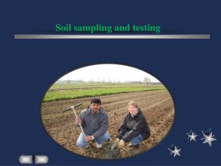 Soil sampling and testing