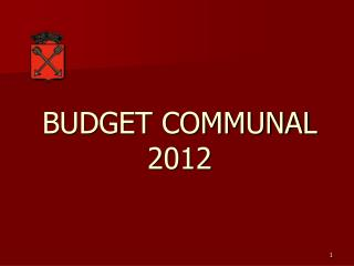 BUDGET COMMUNAL 2012