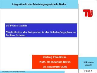 Ulf Preuss-Lausitz Möglichkeiten der Integration in der Schulanfangsphase an Berliner Schulen.