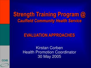 Strength Training Program  Caulfield Community Health Service