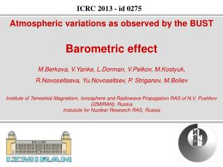 Atmospheric variations as observed by the BUST Barometric effect
