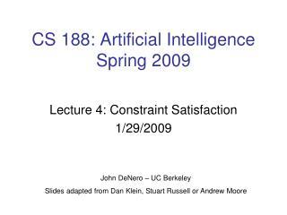 CS 188: Artificial Intelligence Spring 2009