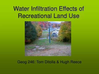 Water Infiltration Effects of Recreational Land Use