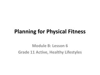 Planning for Physical Fitness