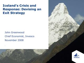 John Greenwood Chief Economist, Invesco November 2008
