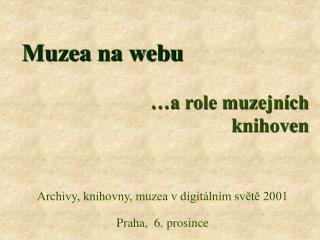 Muzea na webu