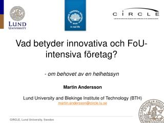 CENTER FOR INNOVATION, RESEARCH AND COMPETENCE IN THE LEARNING ECONOMY