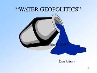 """WATER GEOPOLITICS"""