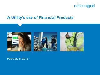 A Utility's use of Financial Products