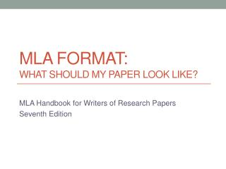 MLA Format: What should my paper look like?