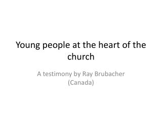 Young people at the heart of the church